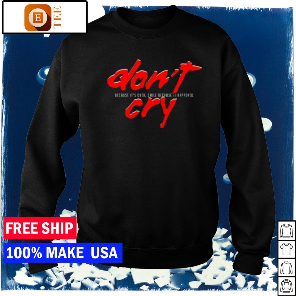Daft Punk don't cry because it's over smile because I happened s sweater
