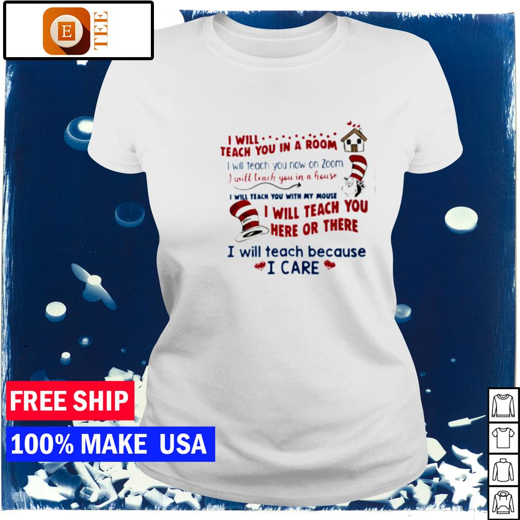 Dr Seuss I will teach you in a room I will teach you now on zoom s ladies tee