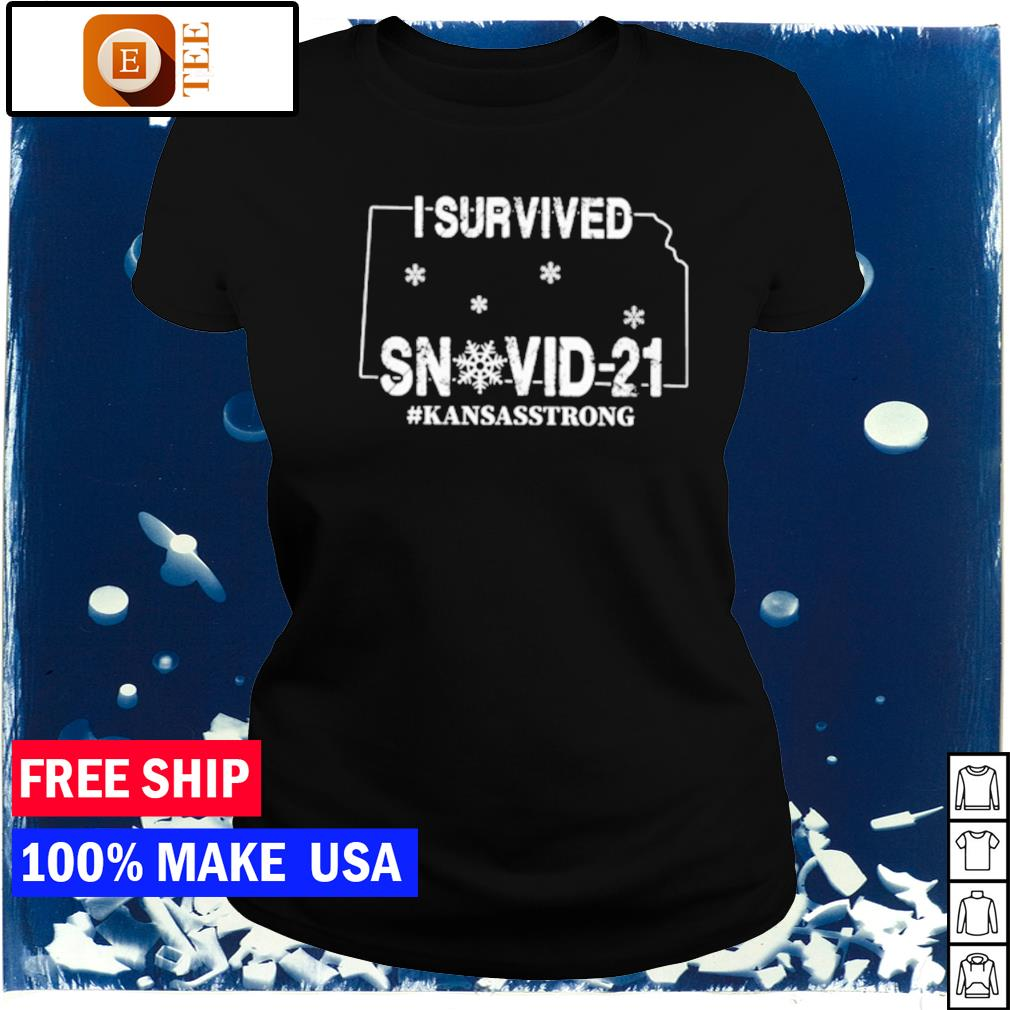 I survived snovid-21 Kansas strong covid s ladies tee