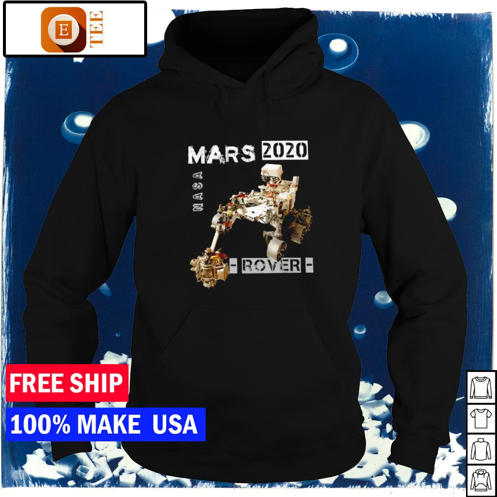 NASA mars 2020 rover s hoodie