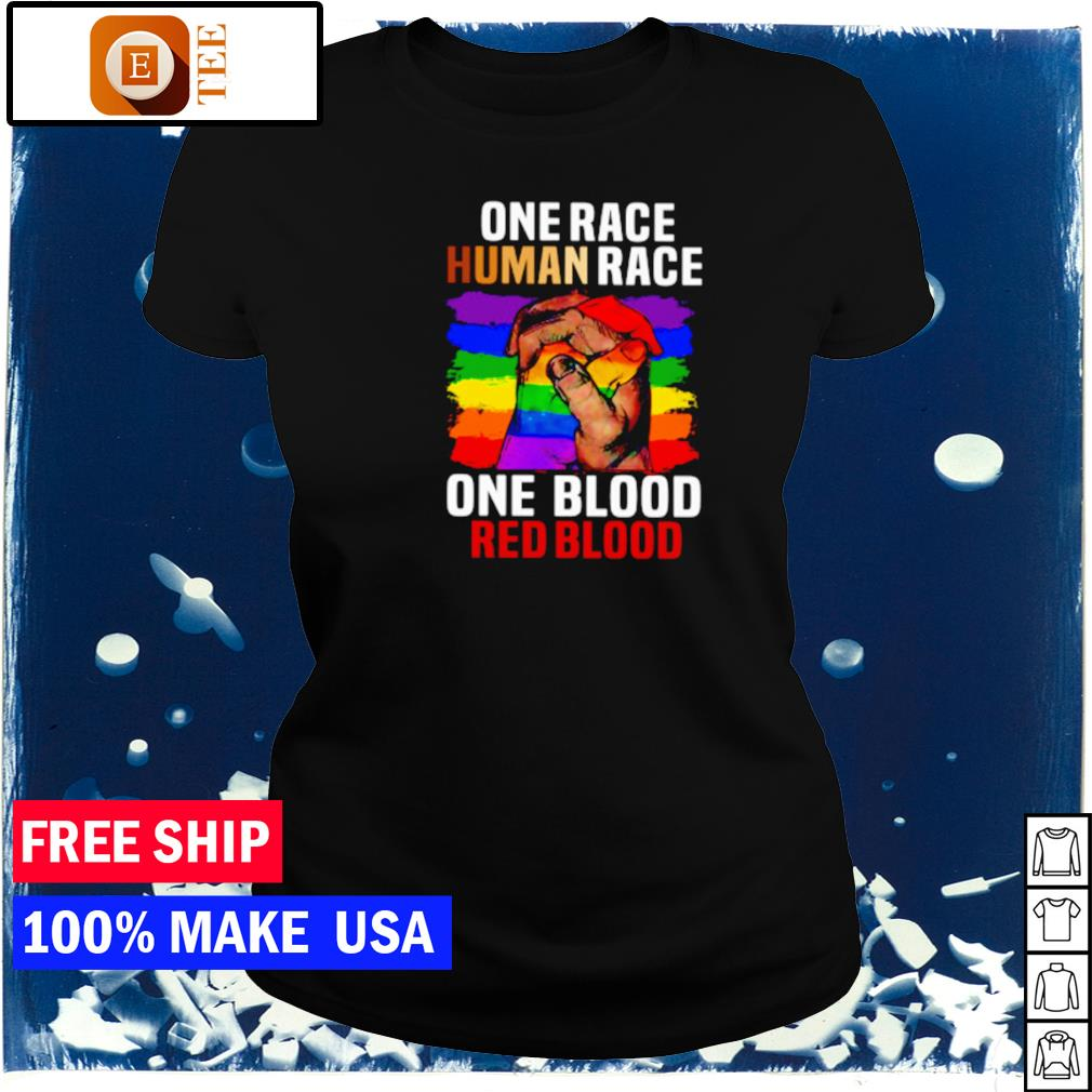One race human race one blood red blood LGBT s ladies tee