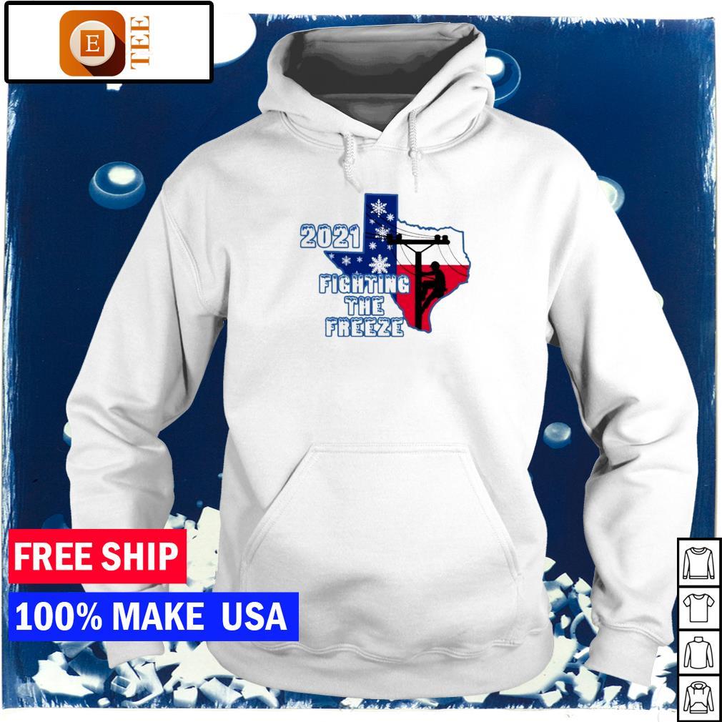Texas 2021 fighting the freeze s hoodie