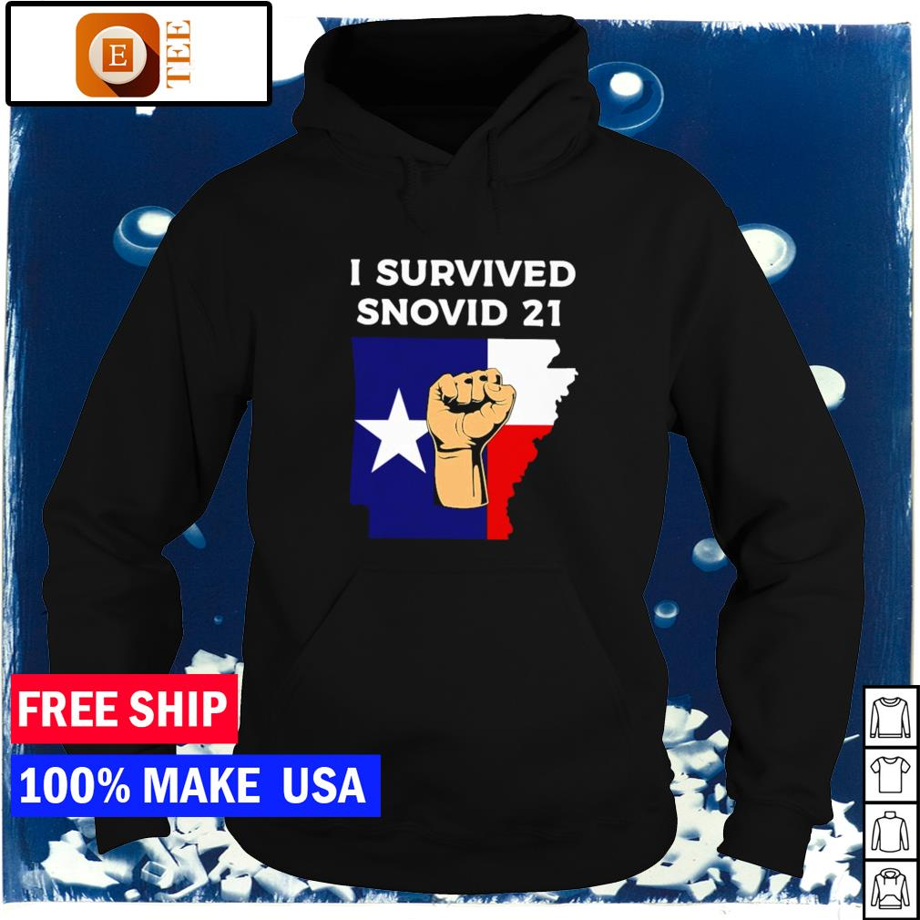Texas strong I survived snovid-21 s hoodie