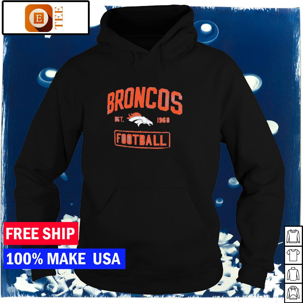 Denver Broncos est 1960 Football NFL s hoodie