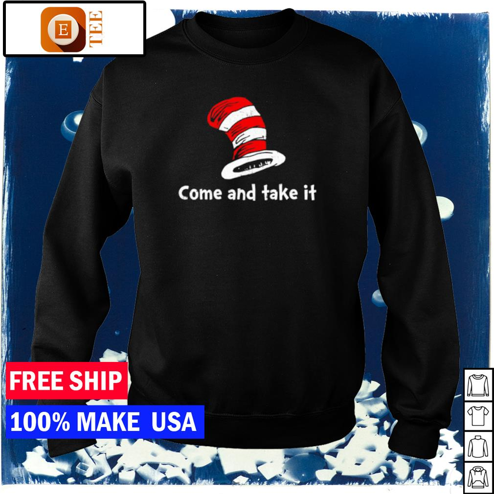 Dr Seuss Come and Take It s sweater