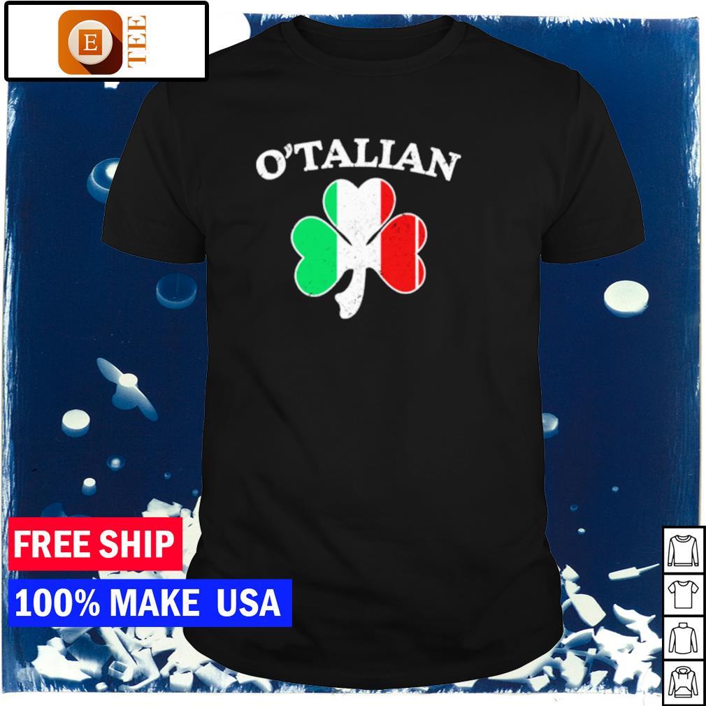 O'Talian Italian Flag happy St Patrick's Day shirt