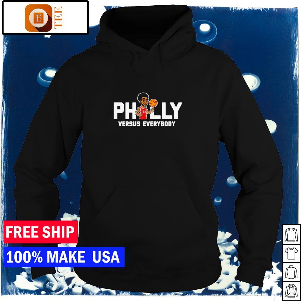Philadelphia Phillies Embiid Philly versus everybody s hoodie