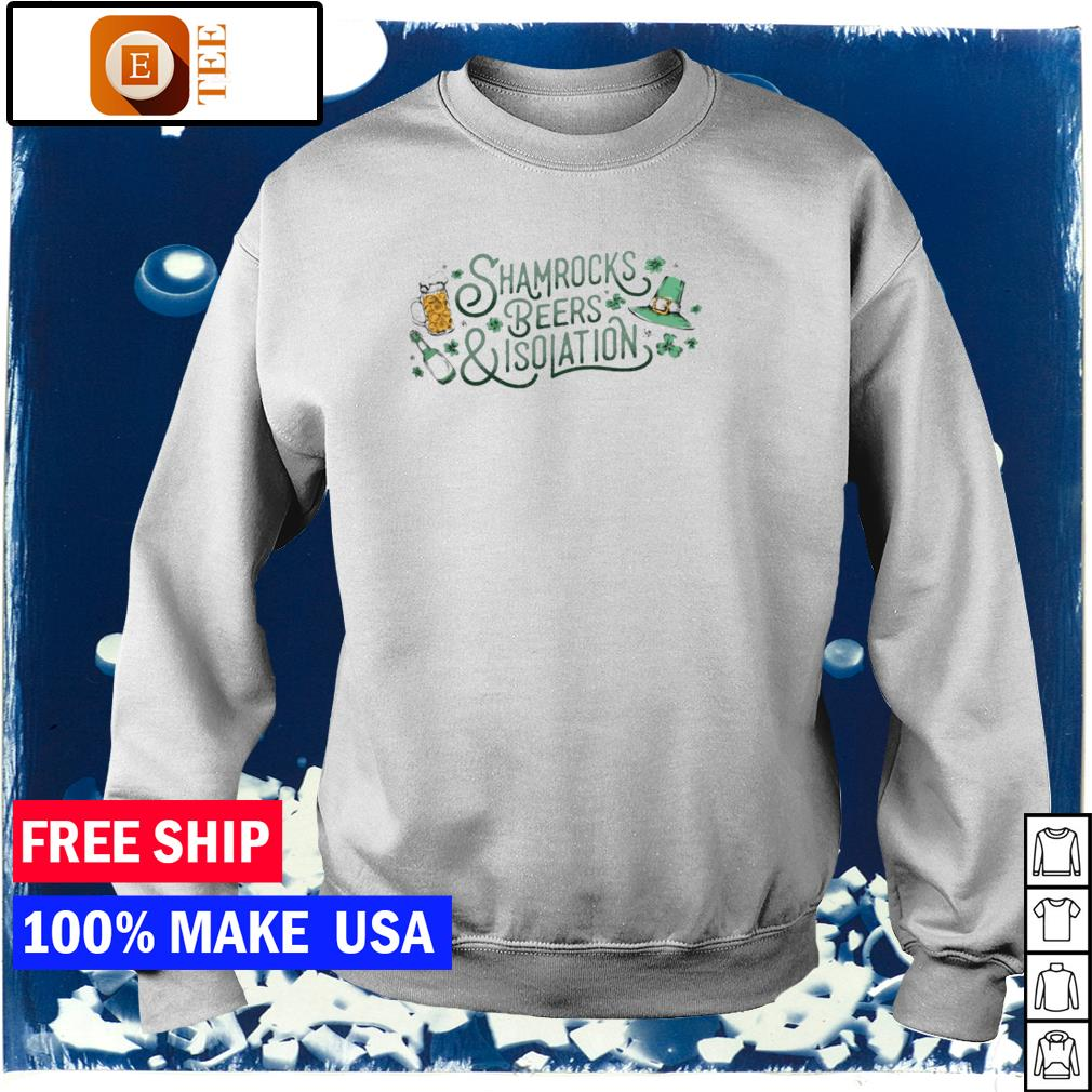 Shamrocks beer and isolation happy St Patrick's Day s sweater