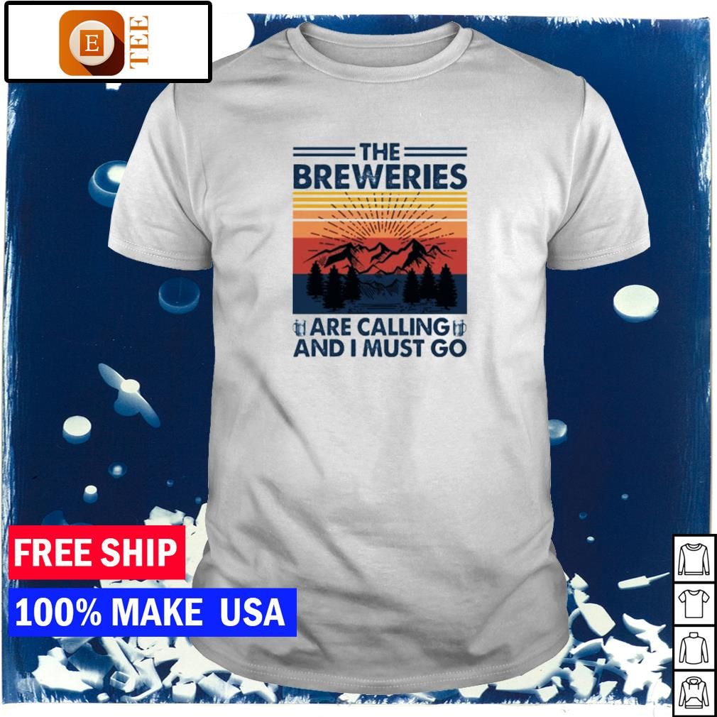 The breweries are calling and I must go vintage camping shirt