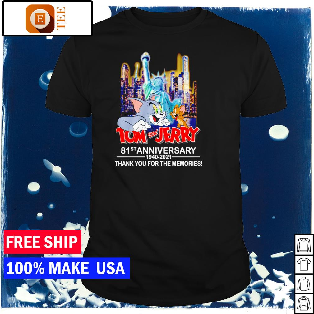Tom and Jerry 81st anniversary 1940-2021 thank you for the memories signature shirt