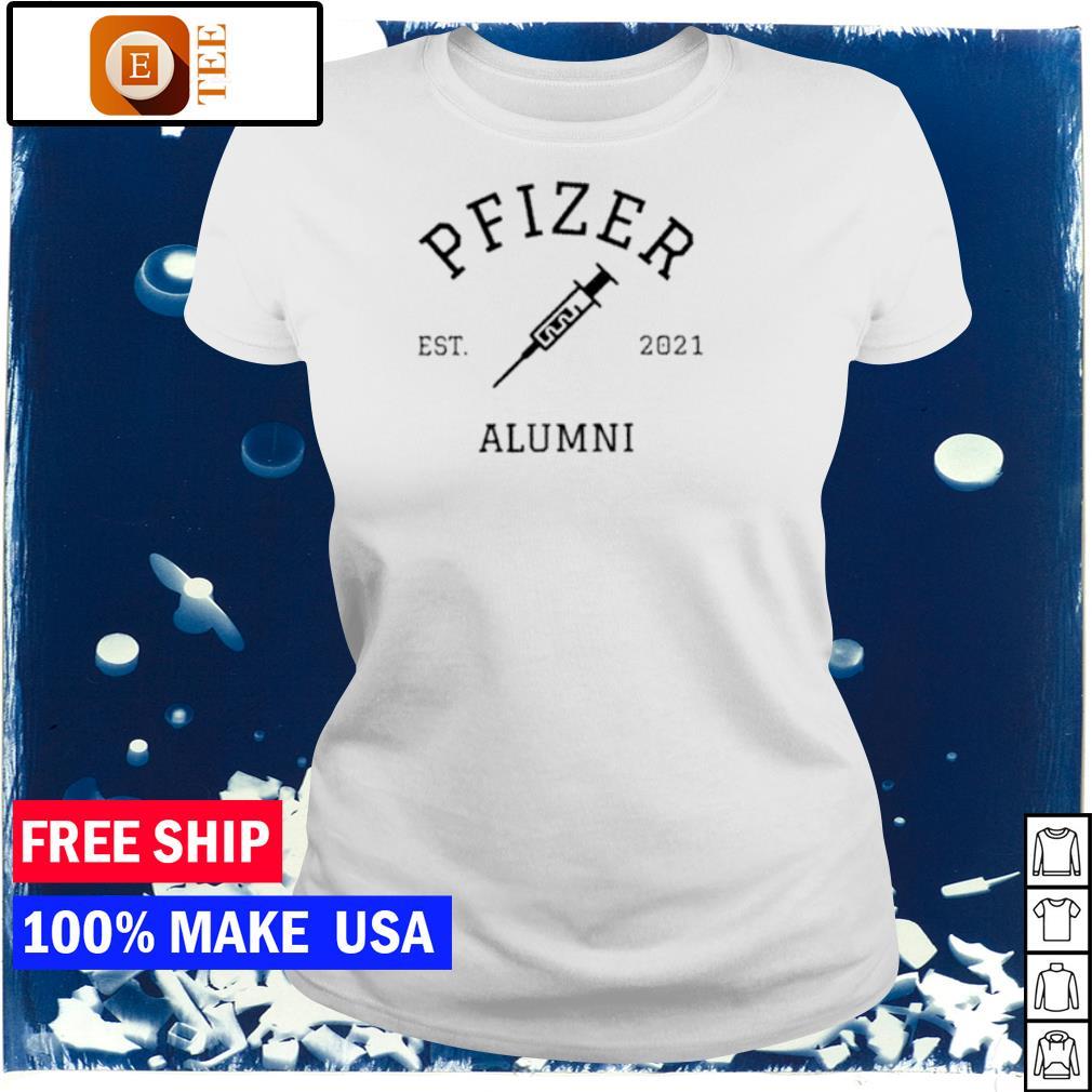 Vaccinated Pfizer Alumni s ladies tee