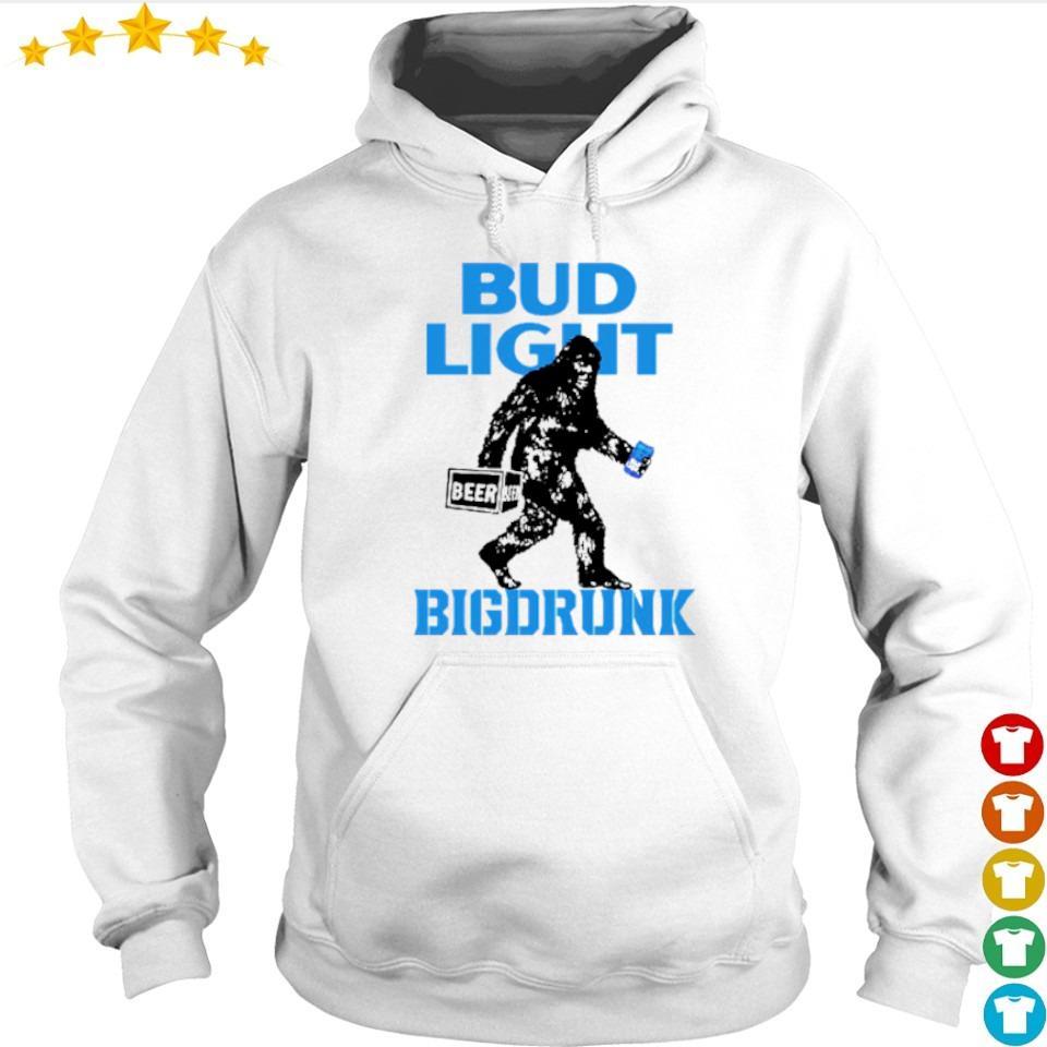 Big Foot drink Bud Light Bigdrunk s hoodie