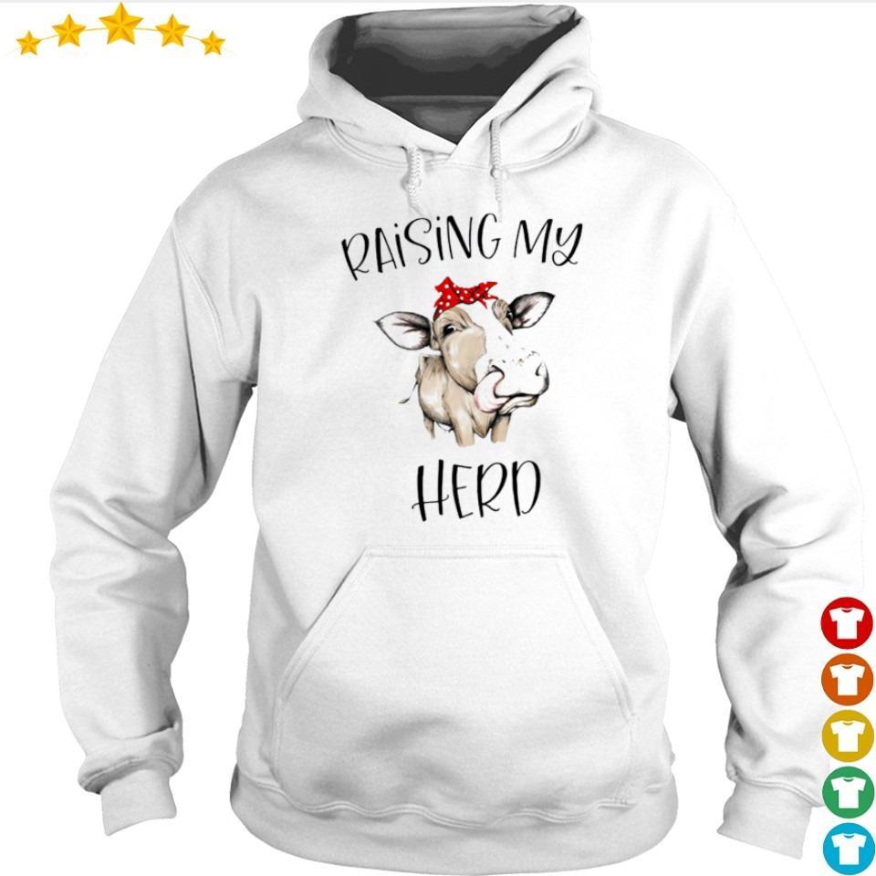 Cow raising my herd s hoodie