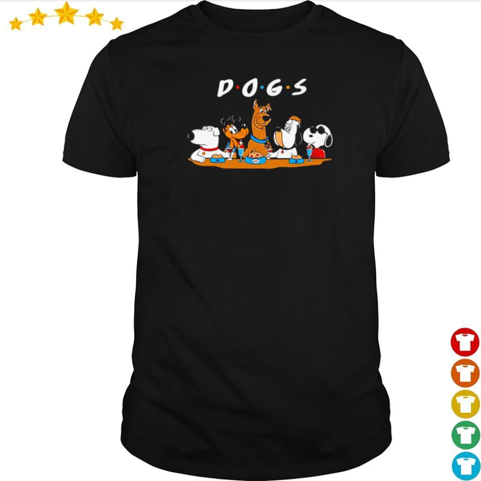 Dogs Friends TV Show shirt