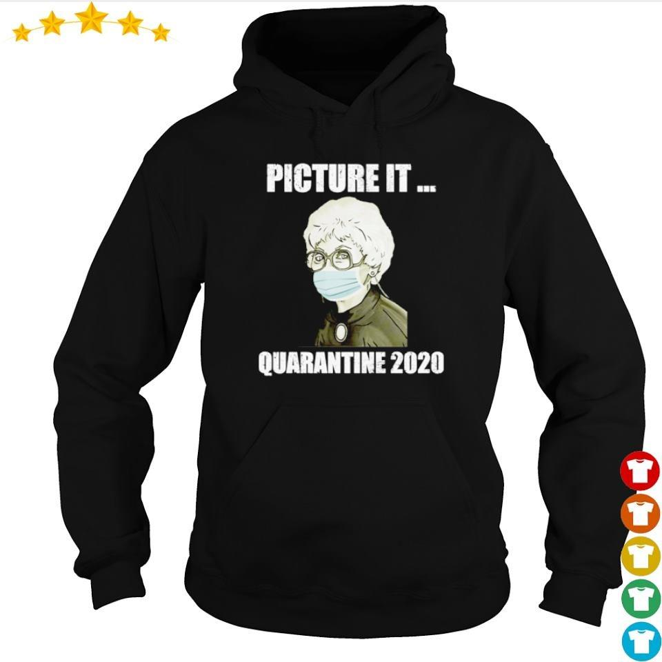 Golden Girls picture it quarantine 2020 s hoodie