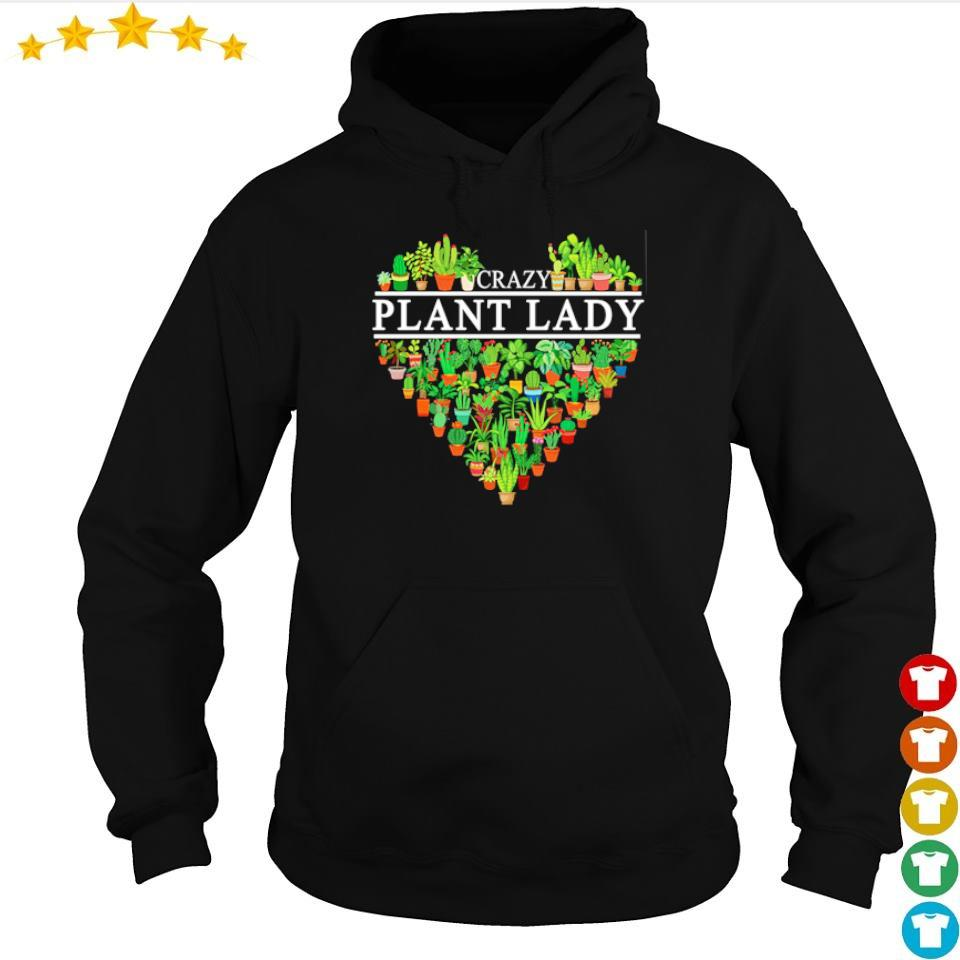 Heart Crazy Plant Lady s hoodie