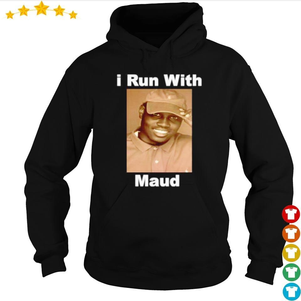 I run with Maud s hoodie