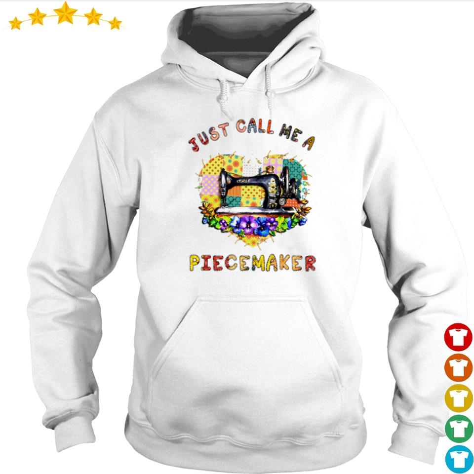 Just call me a Piecemaker heart s hoodie