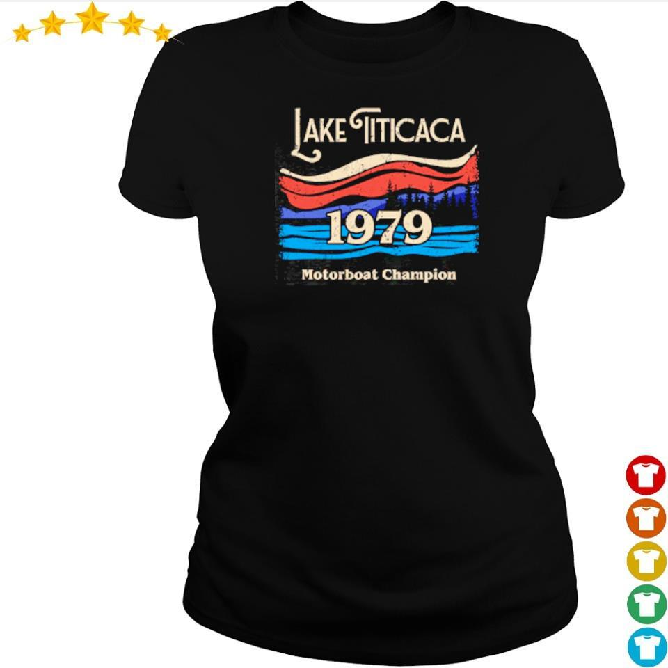 Lake Titicaca 1979 motorboat champion s ladies tee