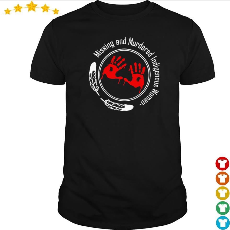 Missing and Murdered indigenous woman shirt