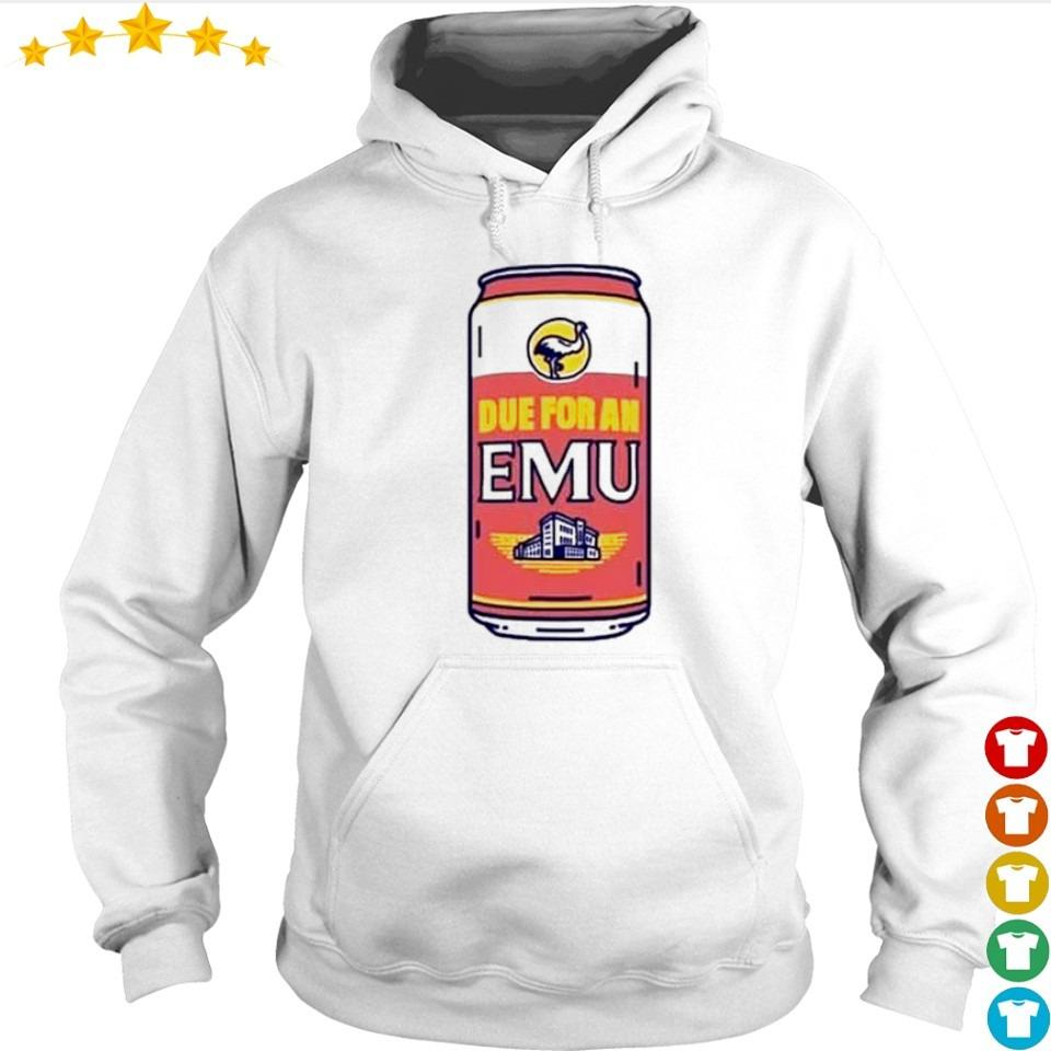 Official Due for an EMU s hoodie