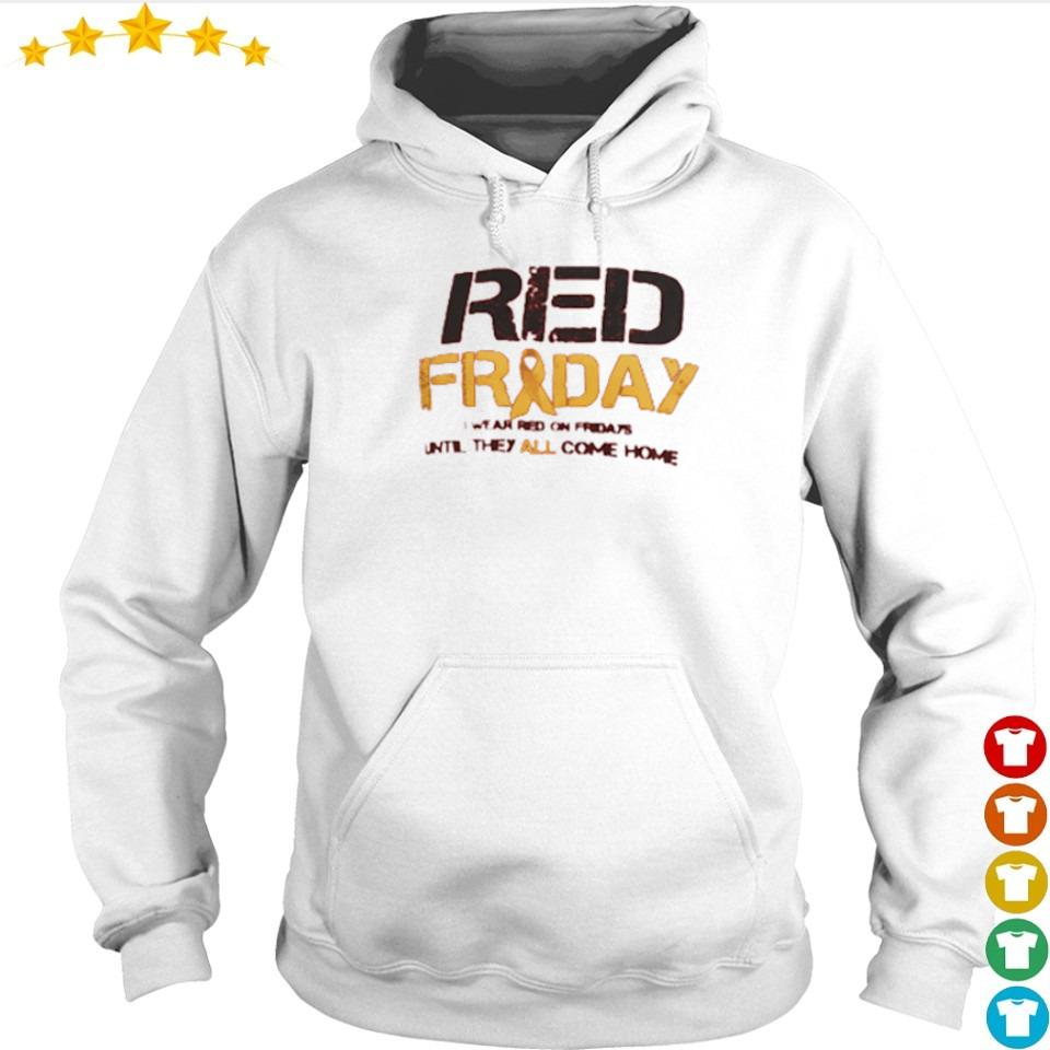 Red Friday red on fridays until they all come home s hoodie