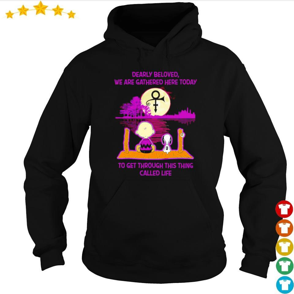 Snoopy and Charlie dearly beloved we are gathered here today to get through this thing called life s hoodie