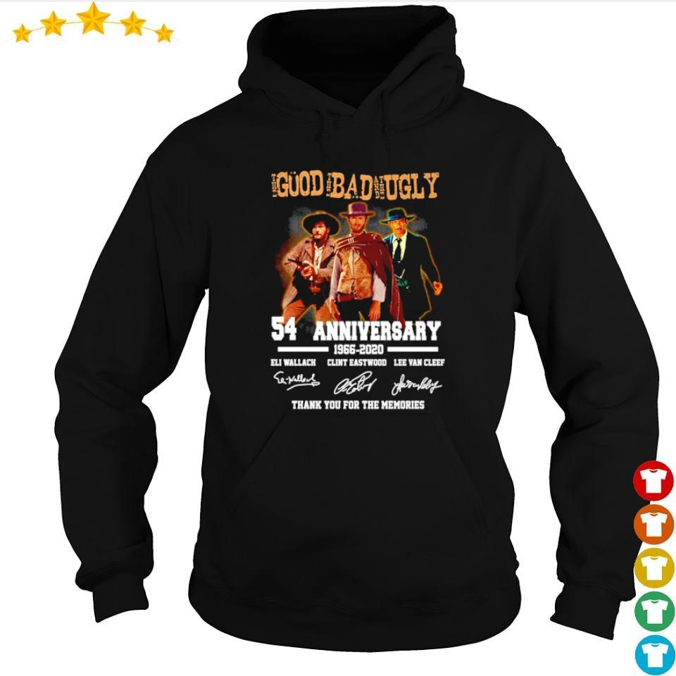 The Good The Bad and The Ugly 54 anniveersary thank you for the memories s hoodie