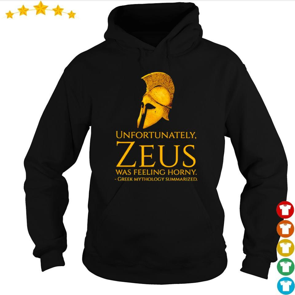 Unfortunately Zeus was feeling horny greek mythology summarized s hoodie