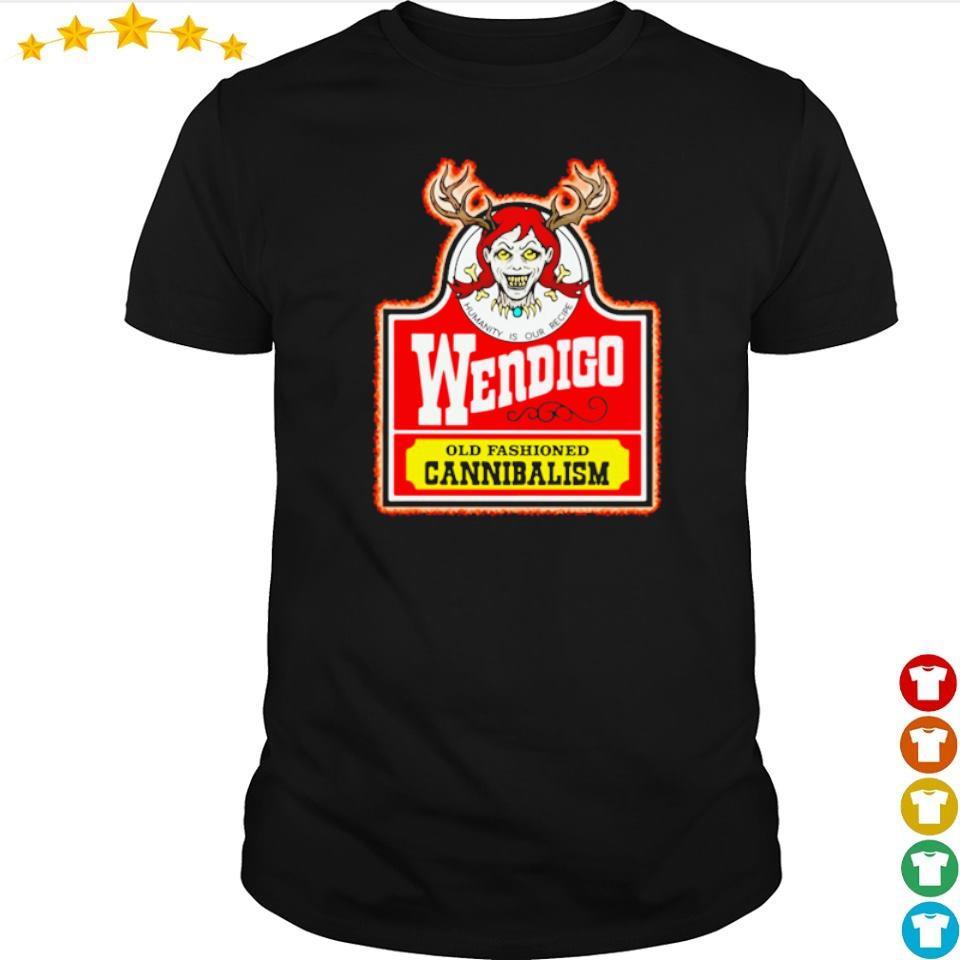 Wendiga old fashioned cannibalism shirt