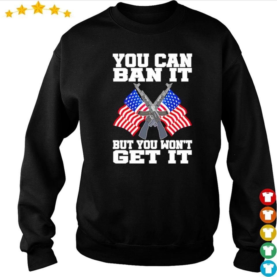 American Flag you can ban it but you won't get it s sweater