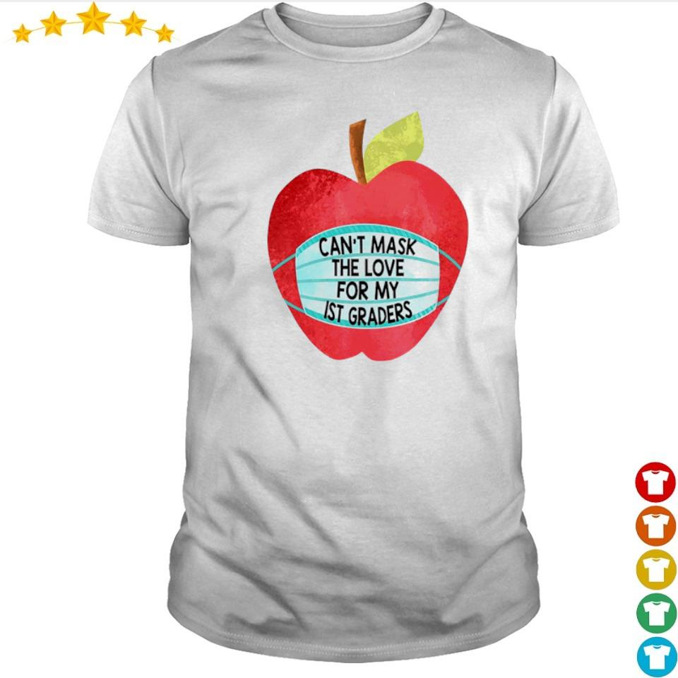 Apple can't mask the love for me IST graders shirt