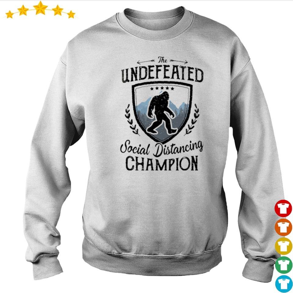 Big Foot the undefeated social distancing Champion s sweater