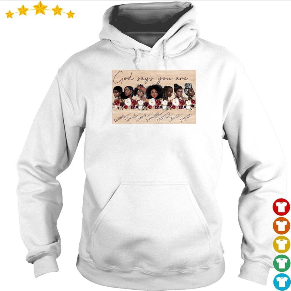 God say you are Unique Special Lovely Precious s hoodie