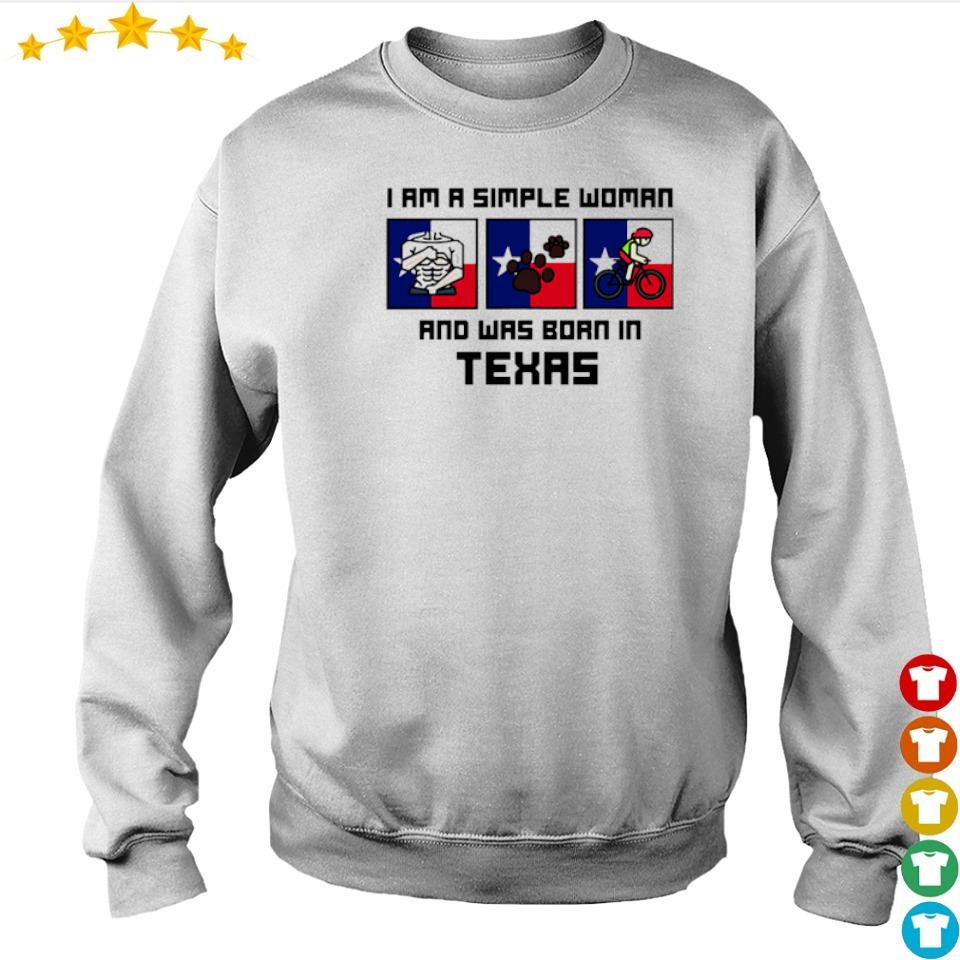 I'm a simple woman and was born in Texas s sweater