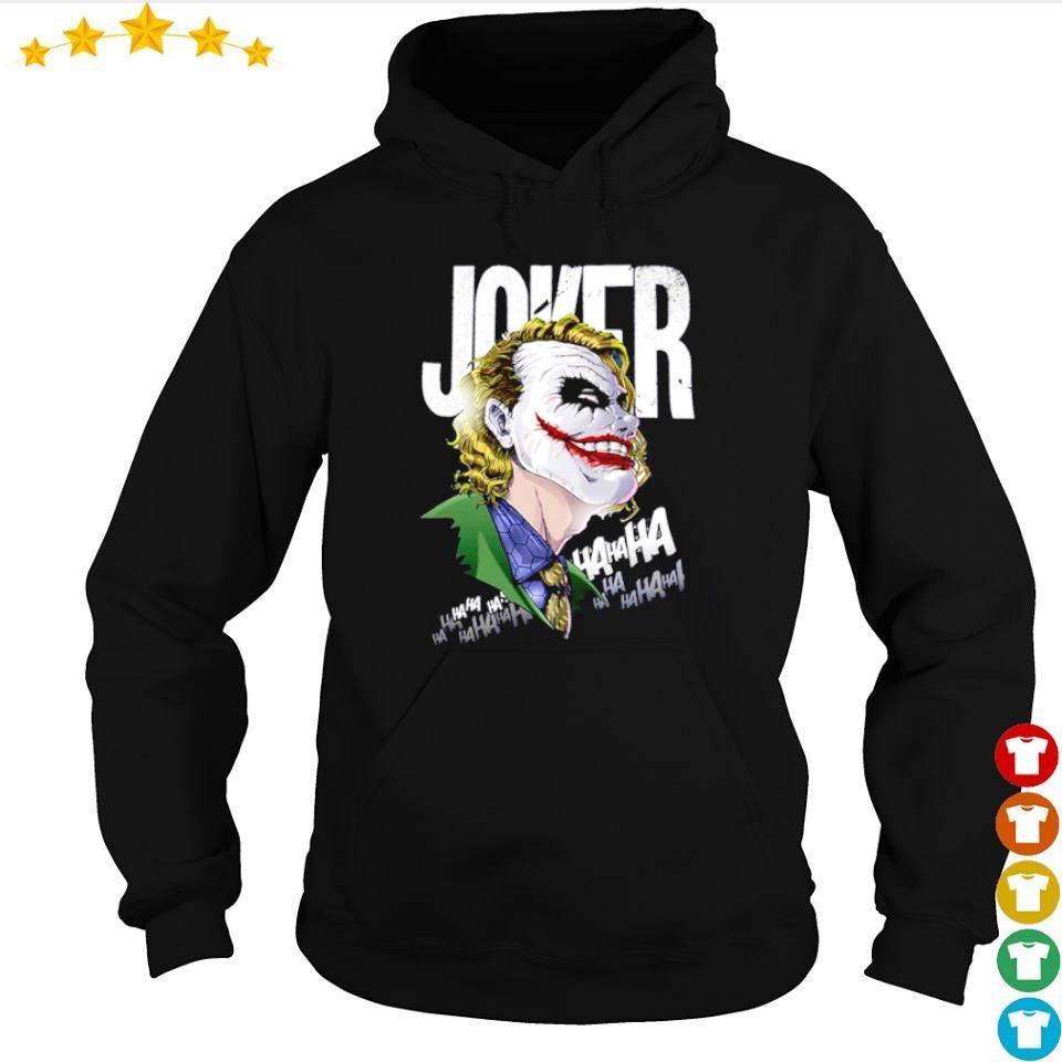 Joker HaHaHaHaHa s hoodie