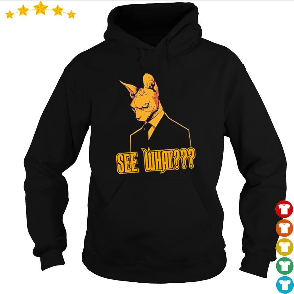 Offcial Cat See What s hoodie