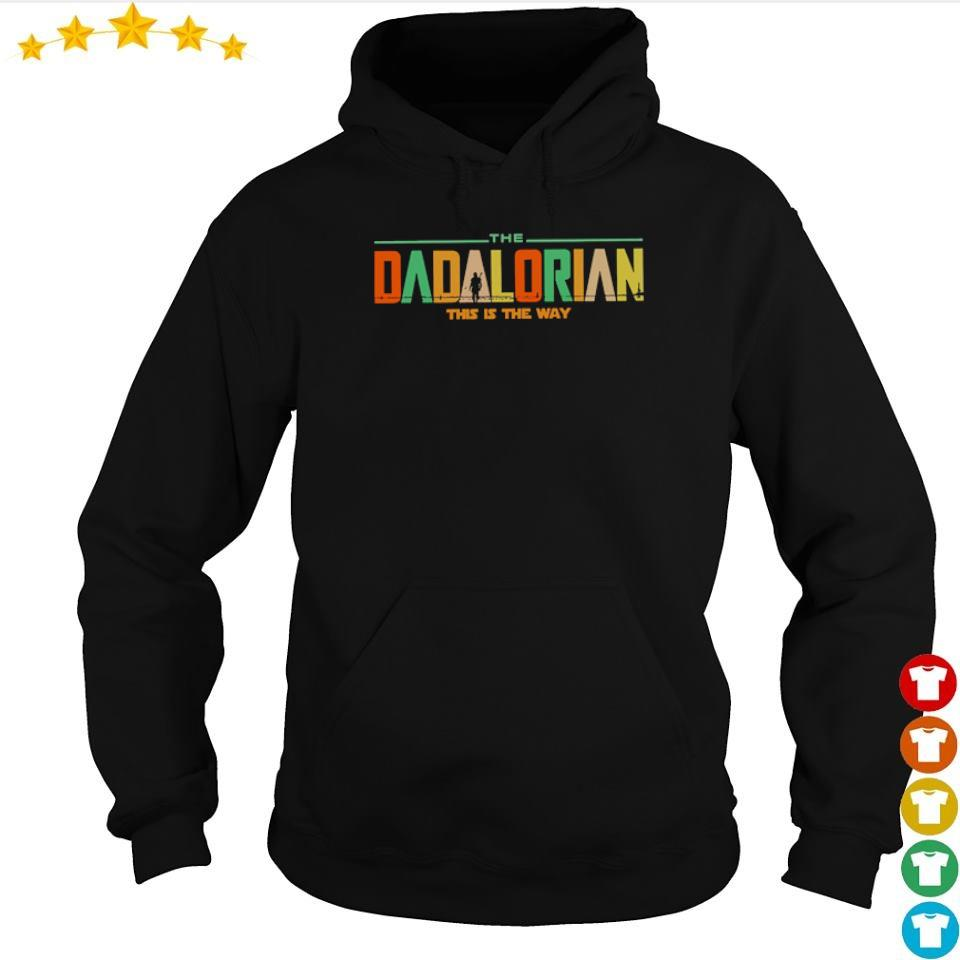 Star Wars Dadlarioan this is the way s hoodie