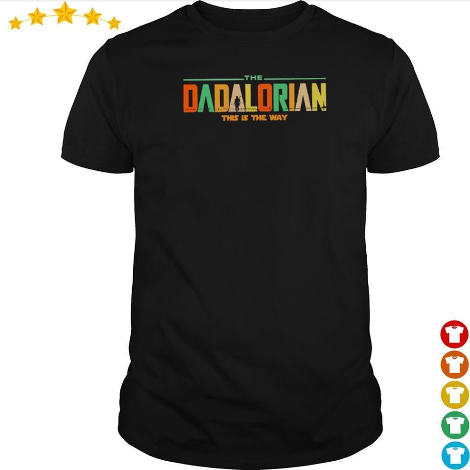 Star Wars Dadlarioan this is the way shirt