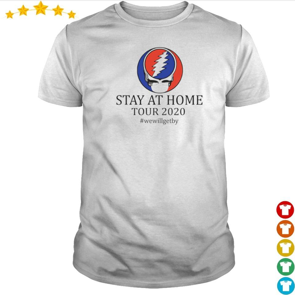 Stay at home tour 2020 #wewillgetby shirt