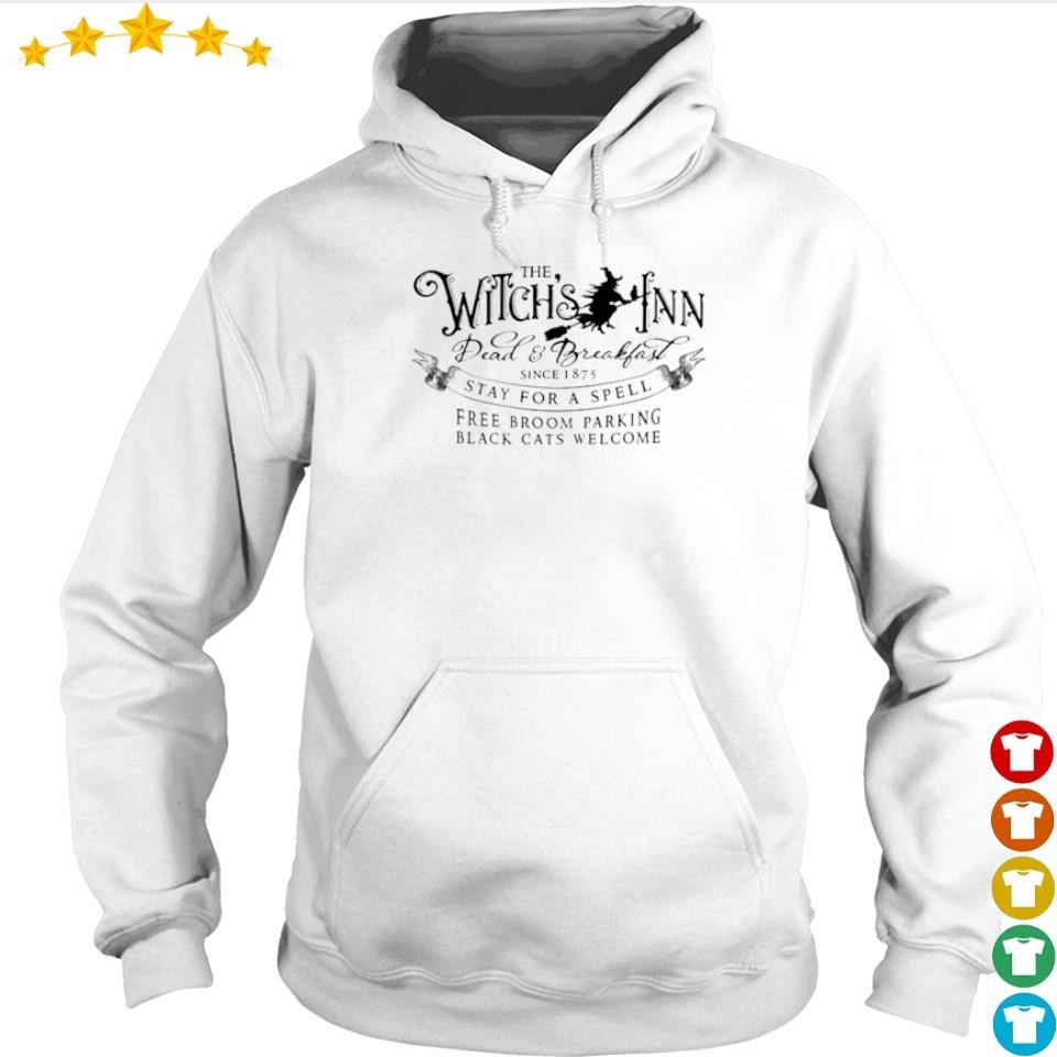 The Witch's Fnn Dead and Breakfast since 1875 stay for a spell s hoodie