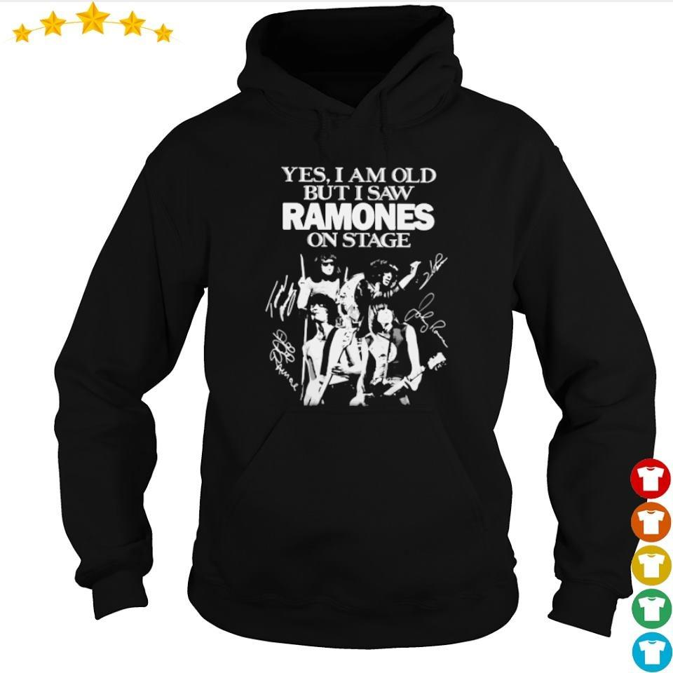 Yes I am old but I saw Ramones on stage s hoodie