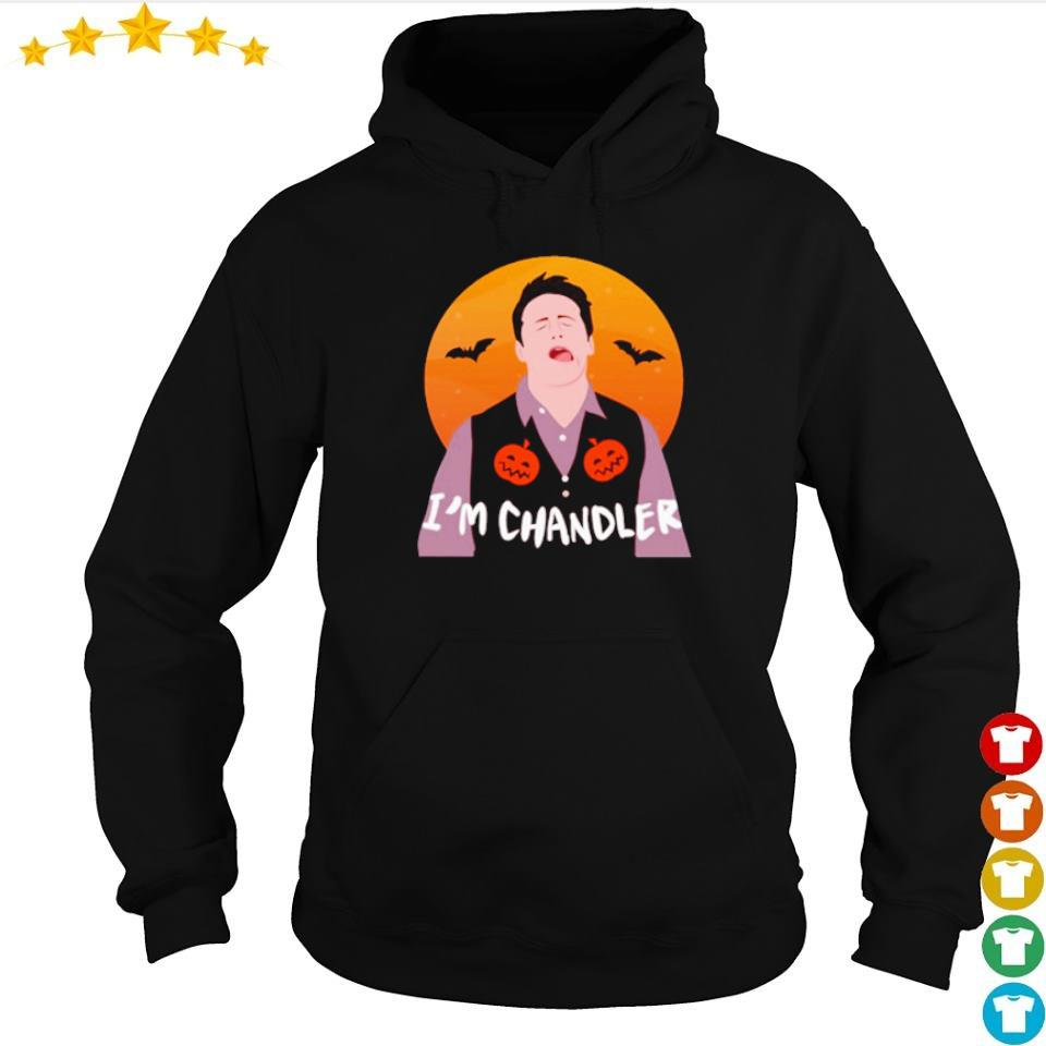 Chandler Bing I'm Chandler moon Happy Halloween s hoodie