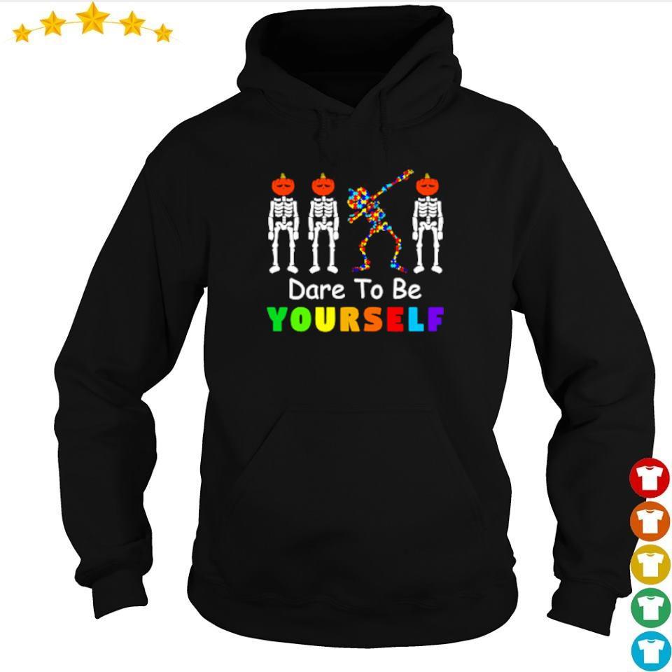 Dare to be yourself skeleton dabbing autism awareness s hoodie