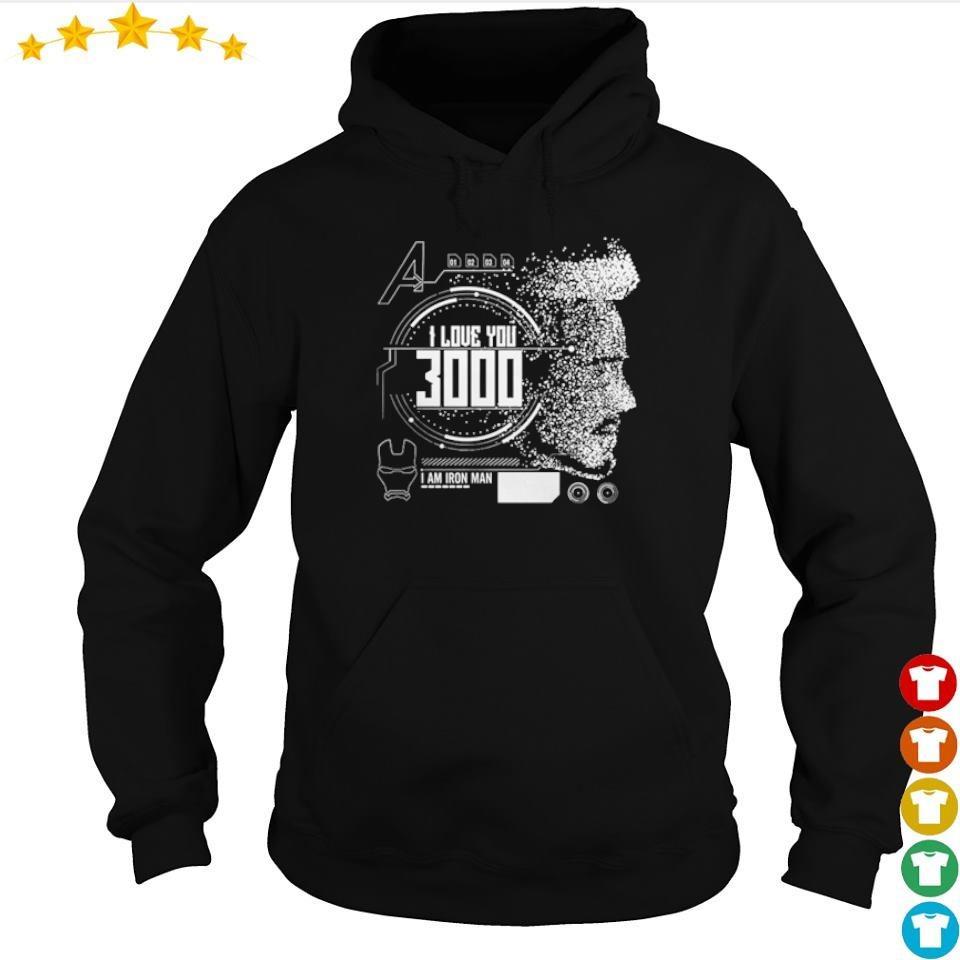 Iron Man Tony Stark I love you 3000 I am Iron Man s hoodie