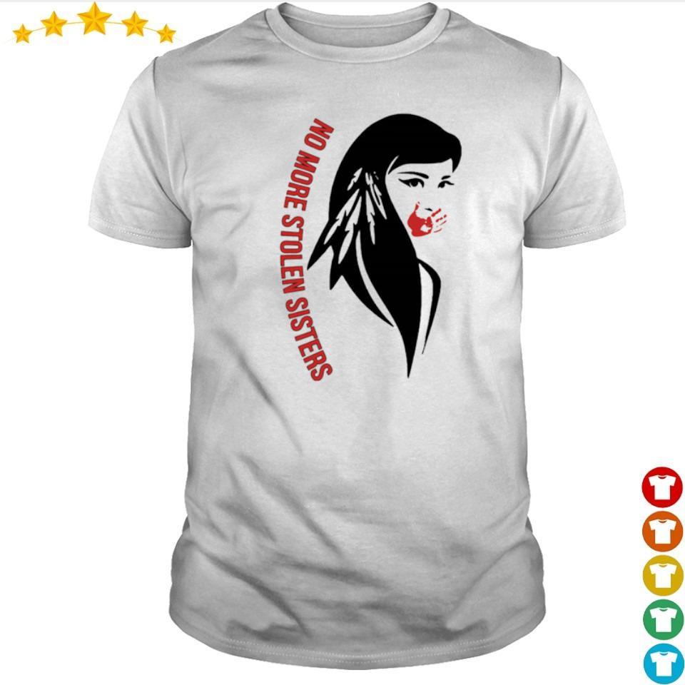 Native American no more stolen sisters shirt