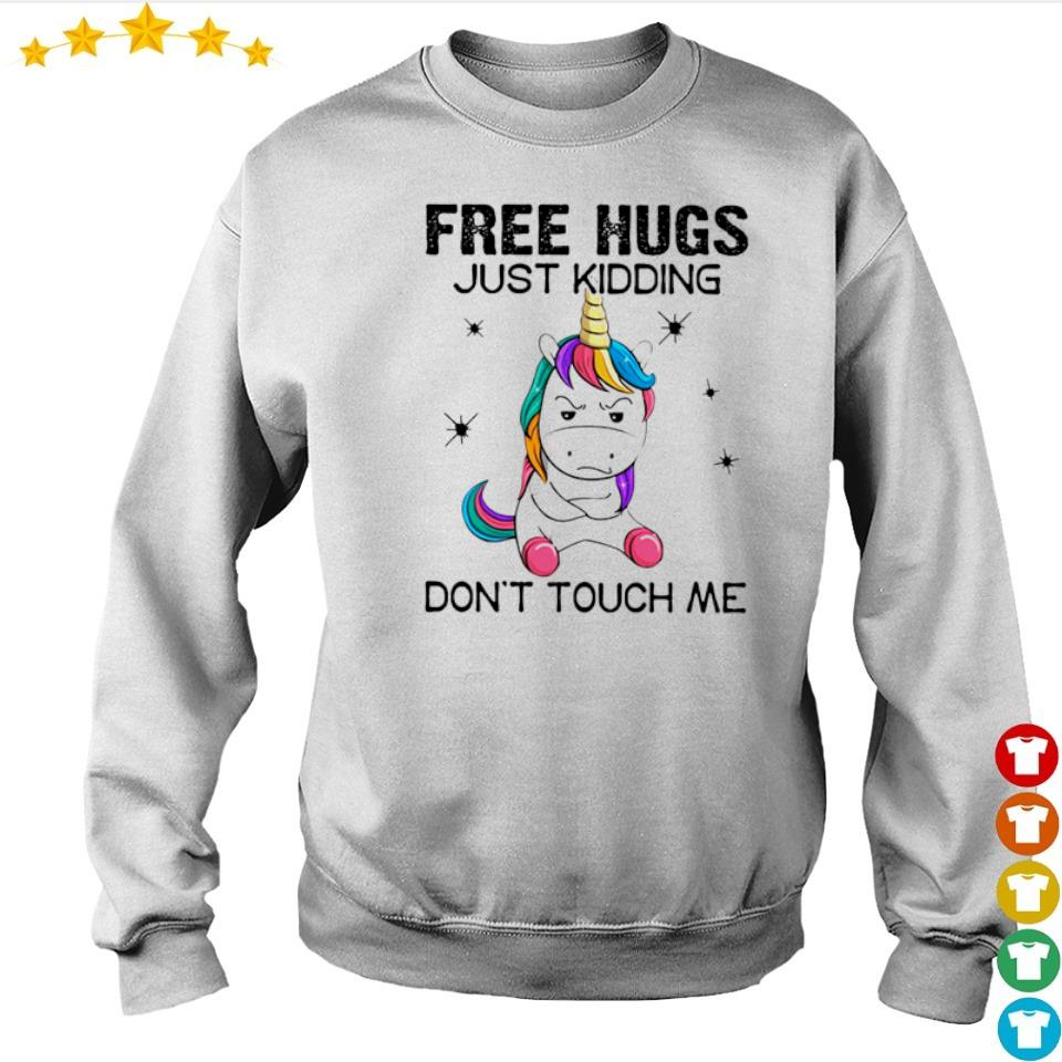 Unicorn Free hugs just kidding don't touch me s sweater