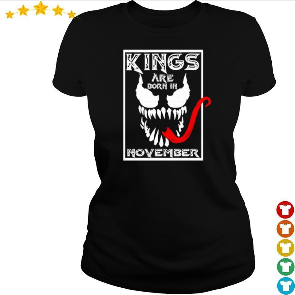 Venom kings are born in november s ladies tee
