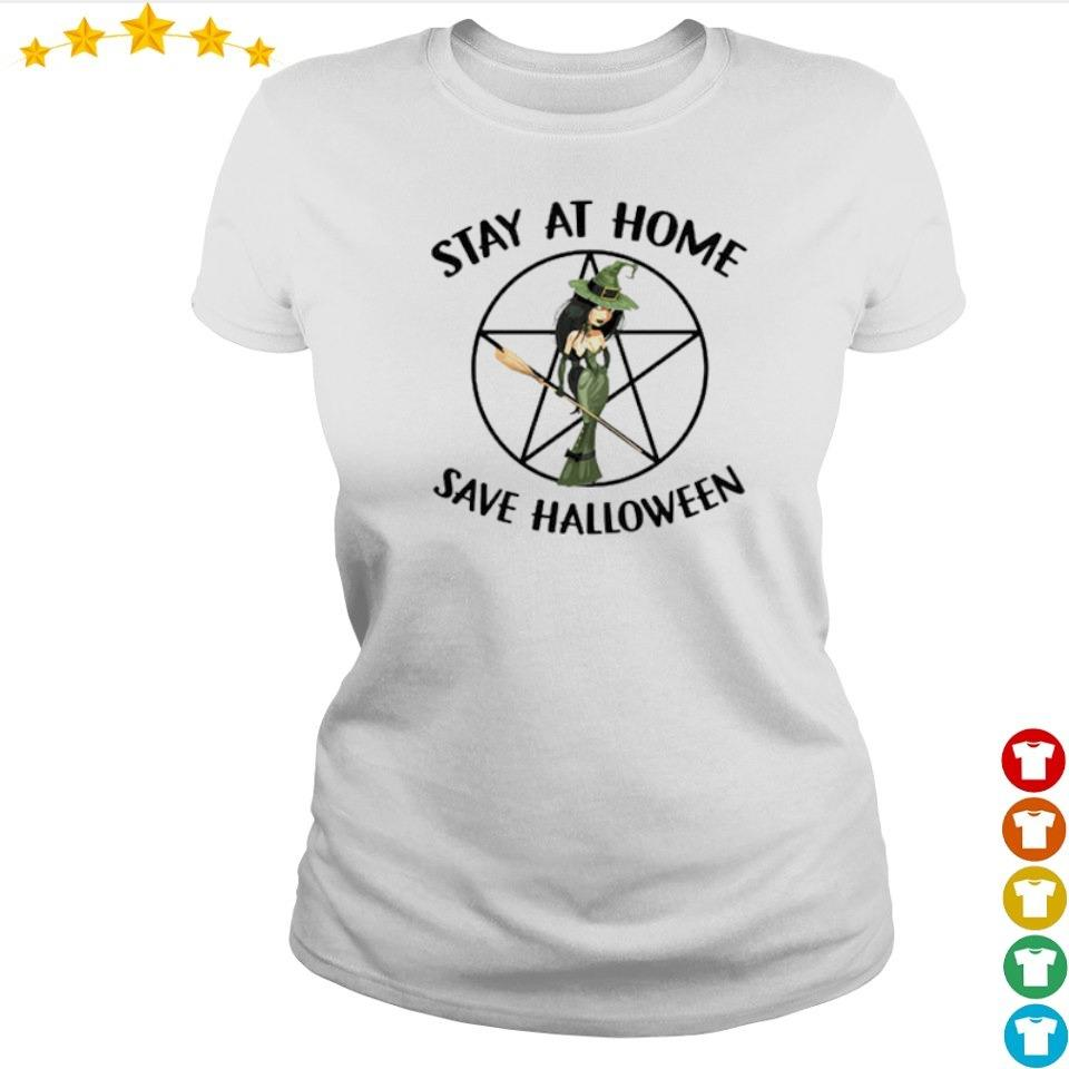 Witch stay at home and save Halloween s ladies