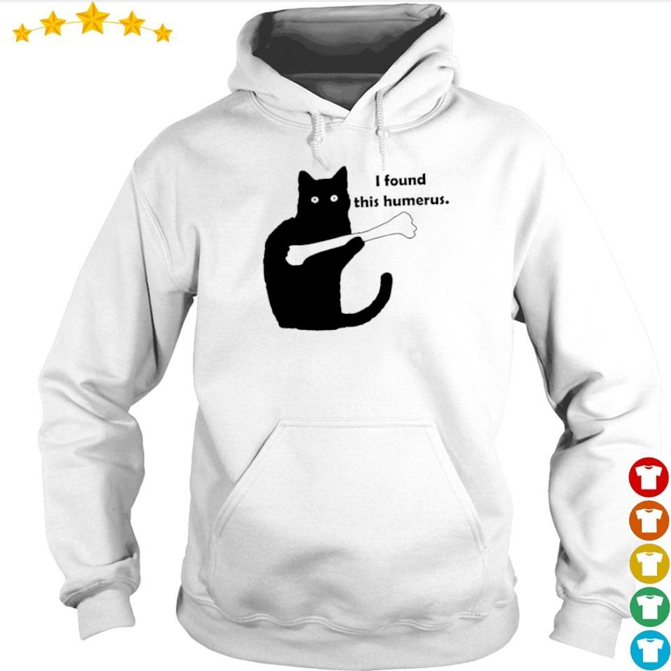Black cat I found this humerus s hoodie